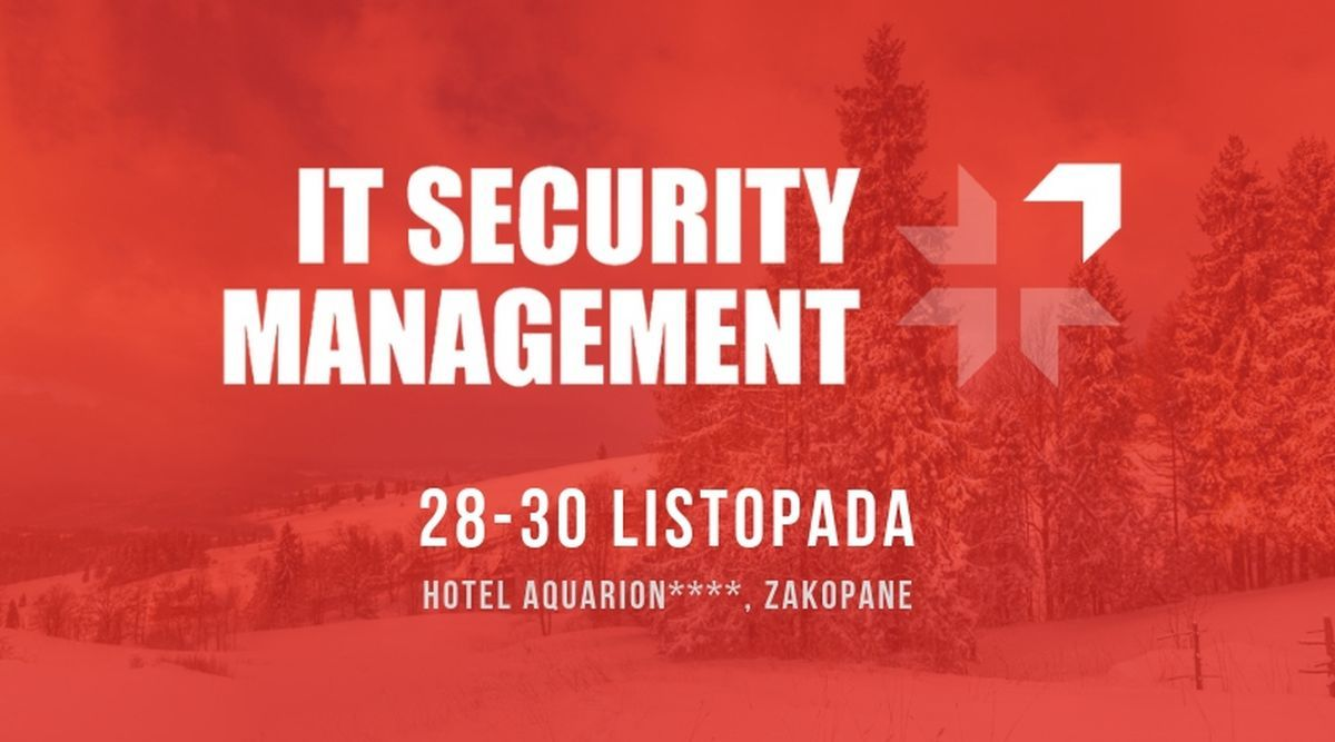 IT Security Management już 28 listopada w Zakopanem!